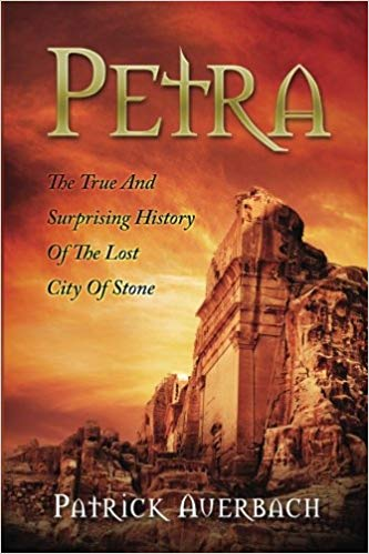 Patrick Auerbach's Petra: The True And Surprising History Of The Lost City Of Stone (Paperback and Kindle Edition)
